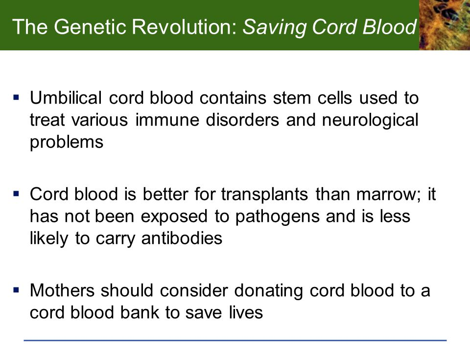 The Genetic Revolution: Saving Cord Blood