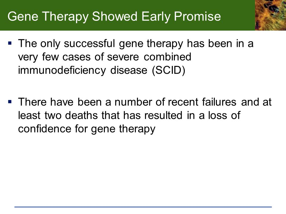 Gene Therapy Showed Early Promise