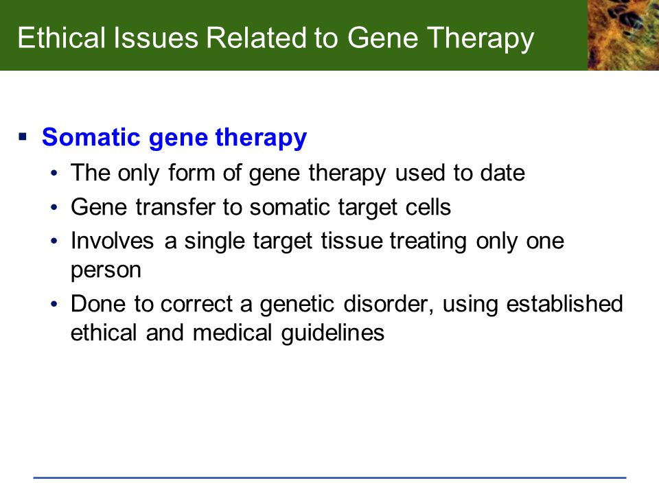 Ethical Issues Related to Gene Therapy
