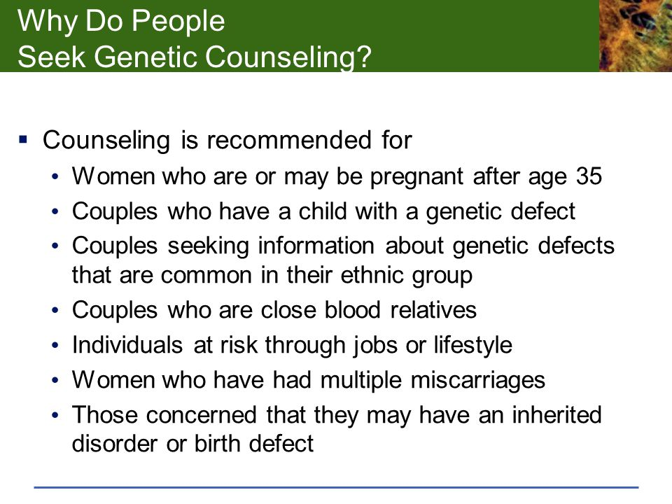 Why Do People Seek Genetic Counseling