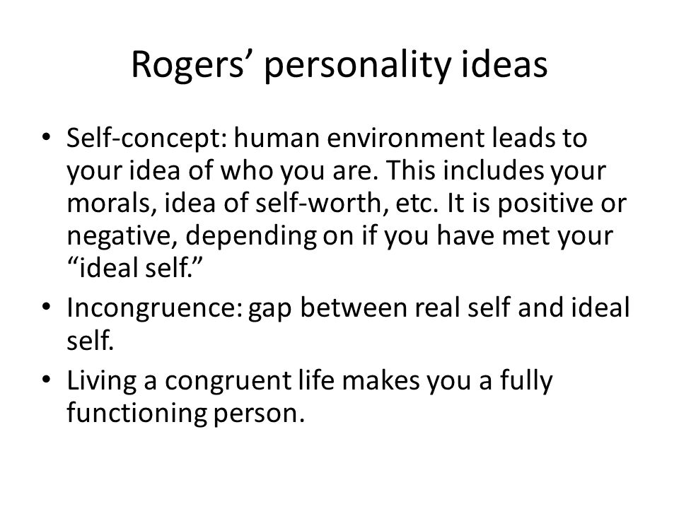 Rogers' personality ideas
