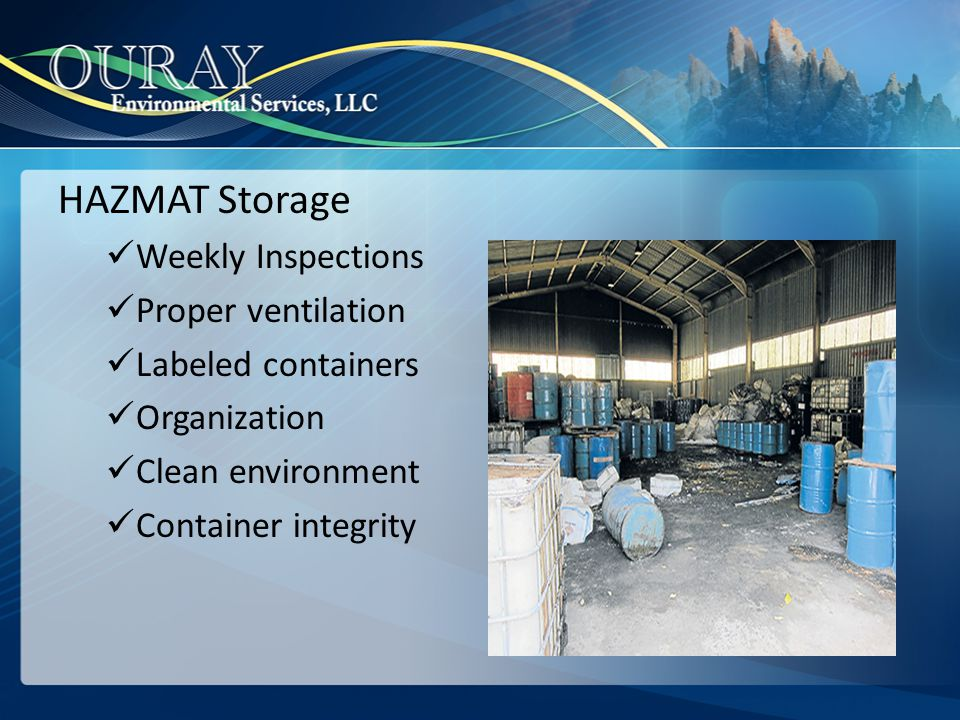 HAZMAT Storage Weekly Inspections Proper ventilation