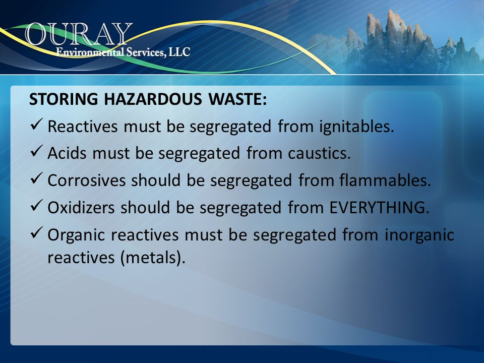 STORING HAZARDOUS WASTE: