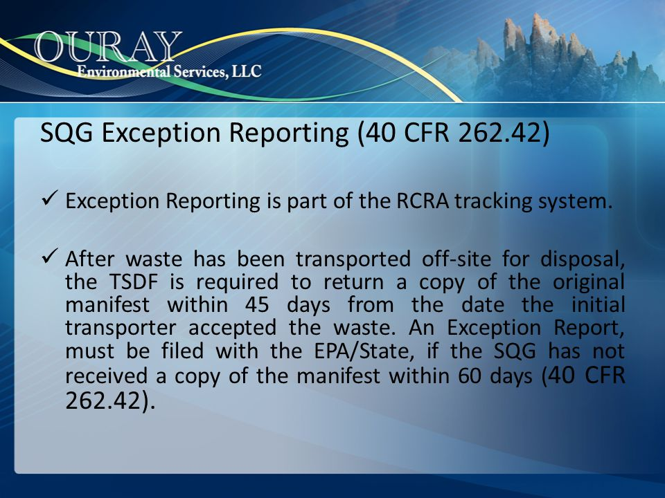 SQG Exception Reporting (40 CFR 262.42)