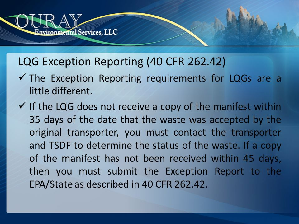 LQG Exception Reporting (40 CFR 262.42)