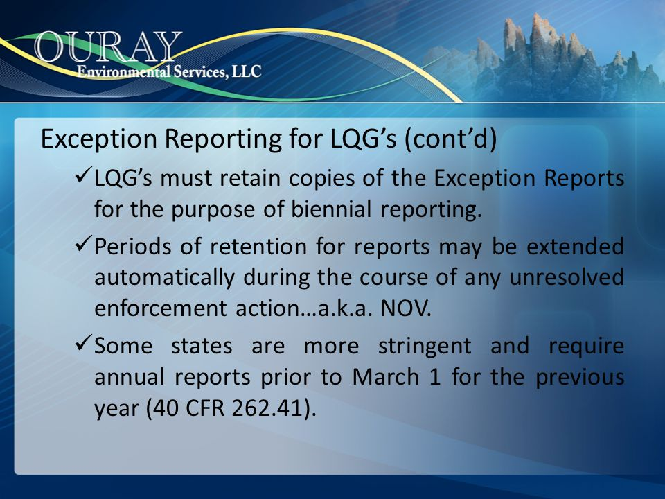 Exception Reporting for LQG's (cont'd)