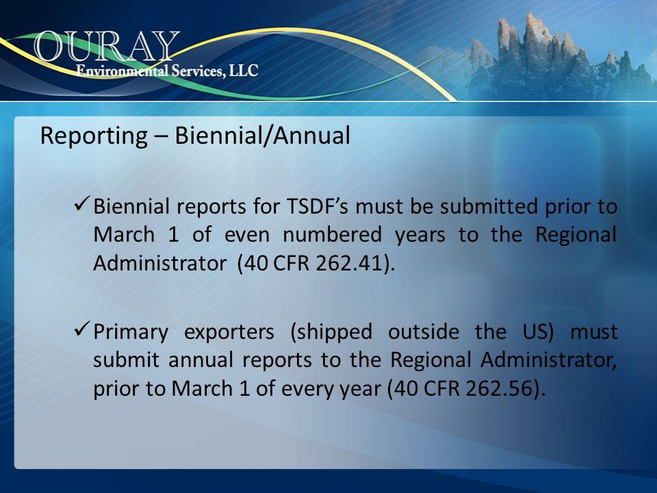 Reporting – Biennial/Annual
