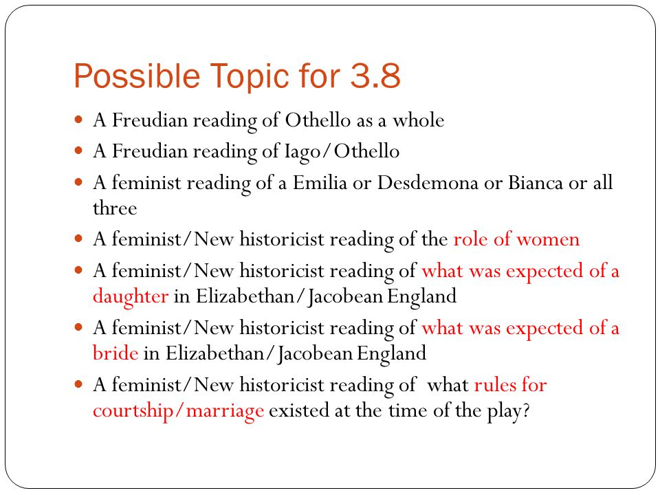 Possible Topic for 3.8 A Freudian reading of Othello as a whole