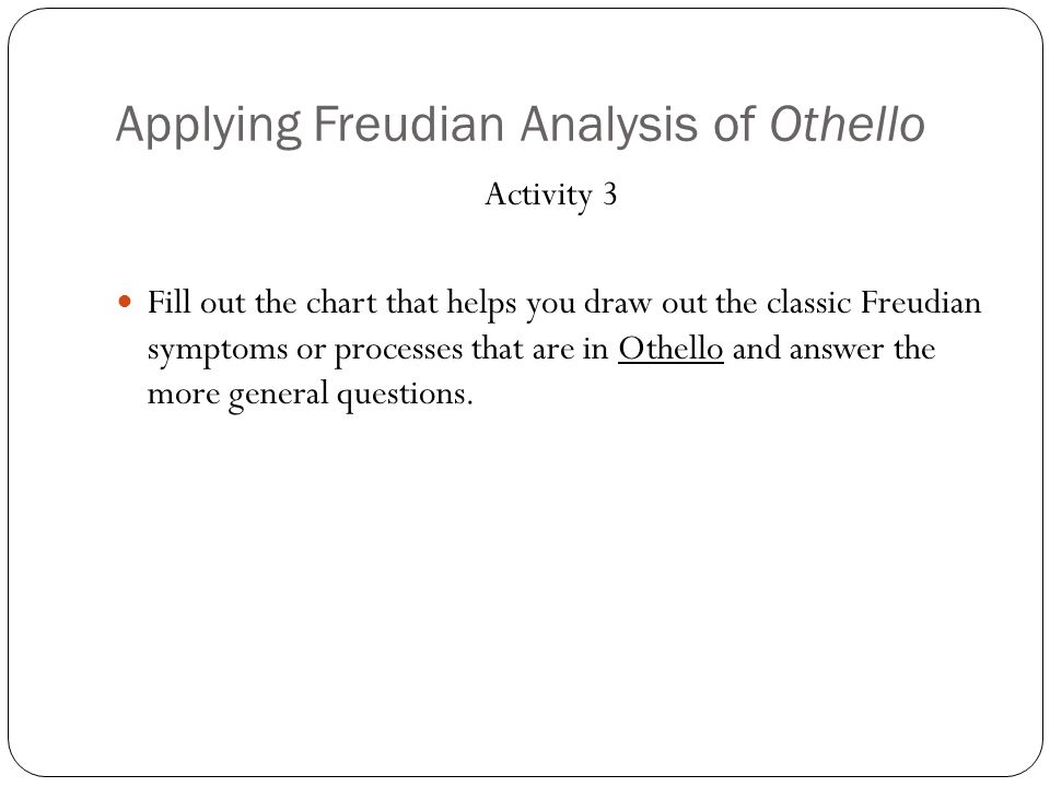 Applying Freudian Analysis of Othello