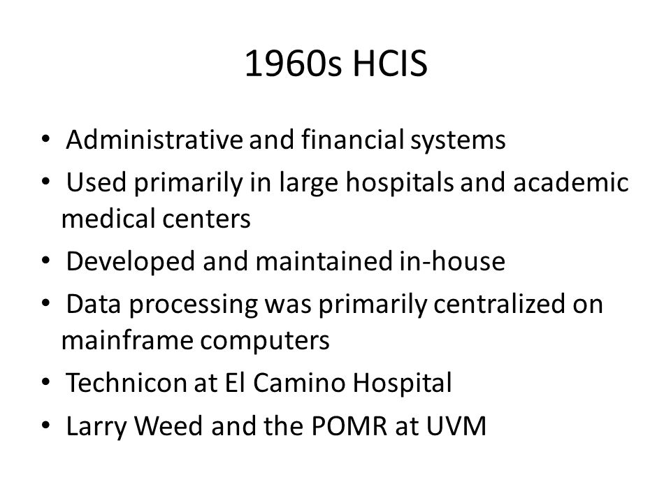 1960s HCIS Administrative and financial systems