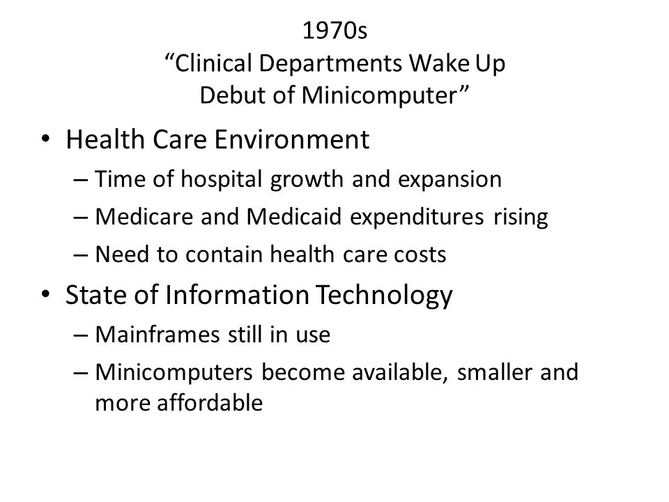 1970s Clinical Departments Wake Up Debut of Minicomputer