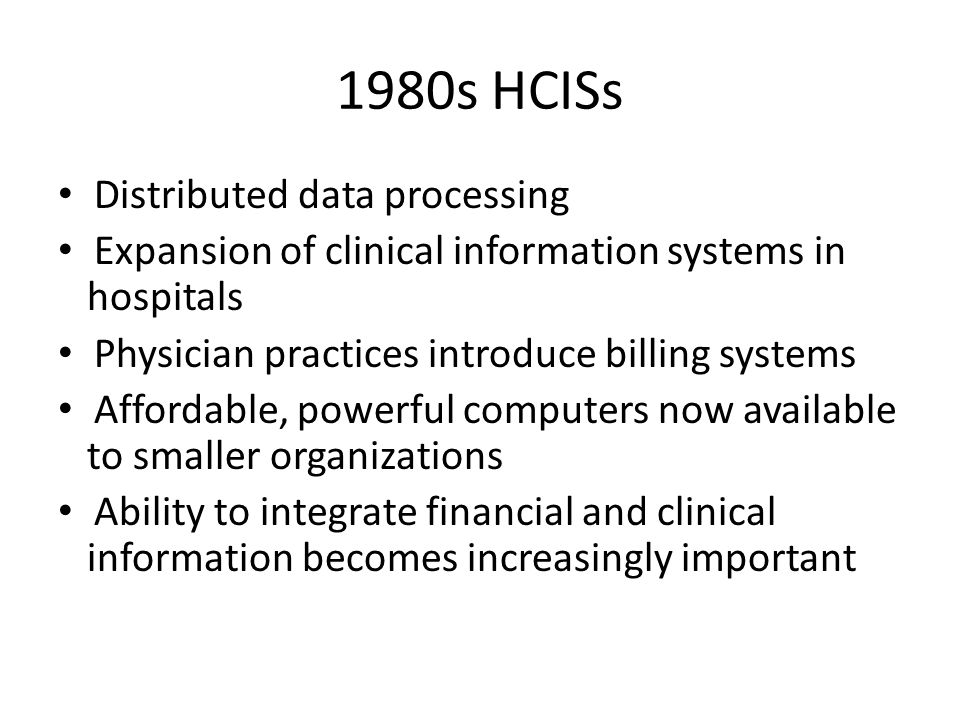 1980s HCISs Distributed data processing