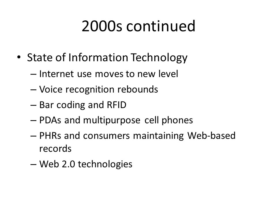 2000s continued State of Information Technology