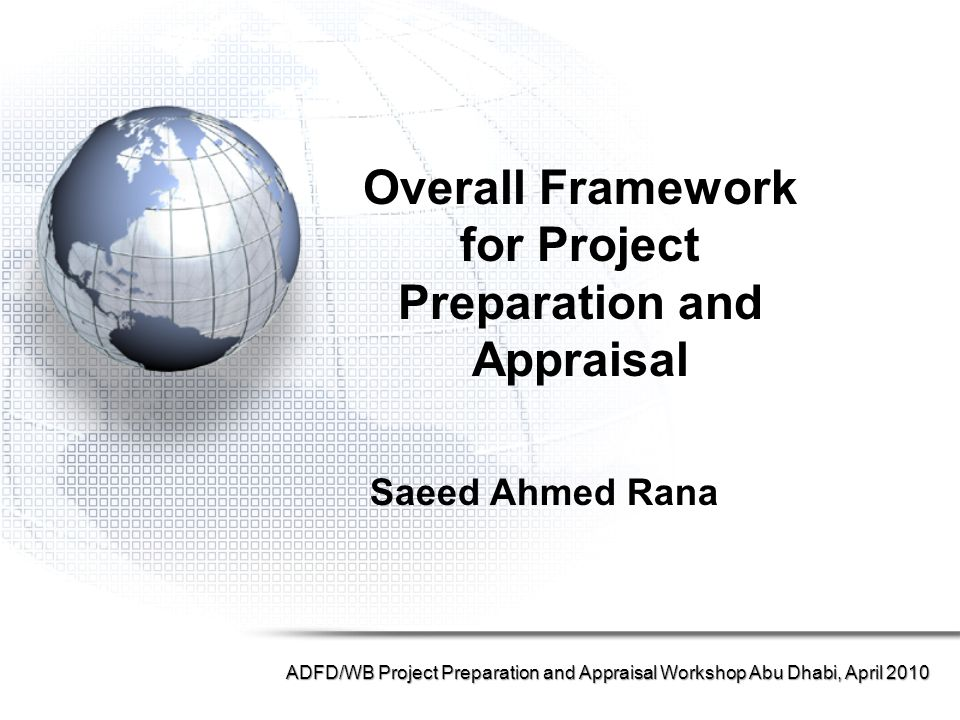for Project Preparation and Appraisal