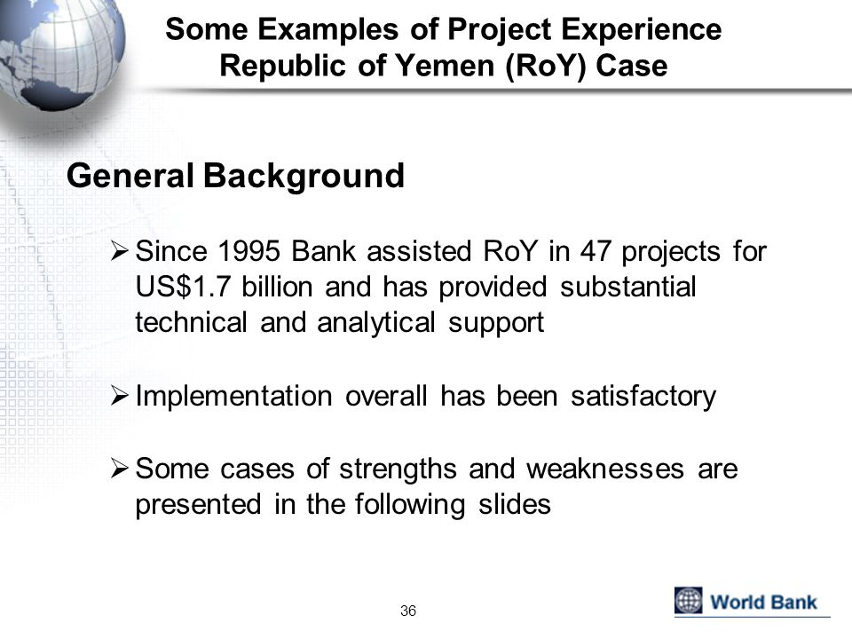 Some Examples of Project Experience Republic of Yemen (RoY) Case