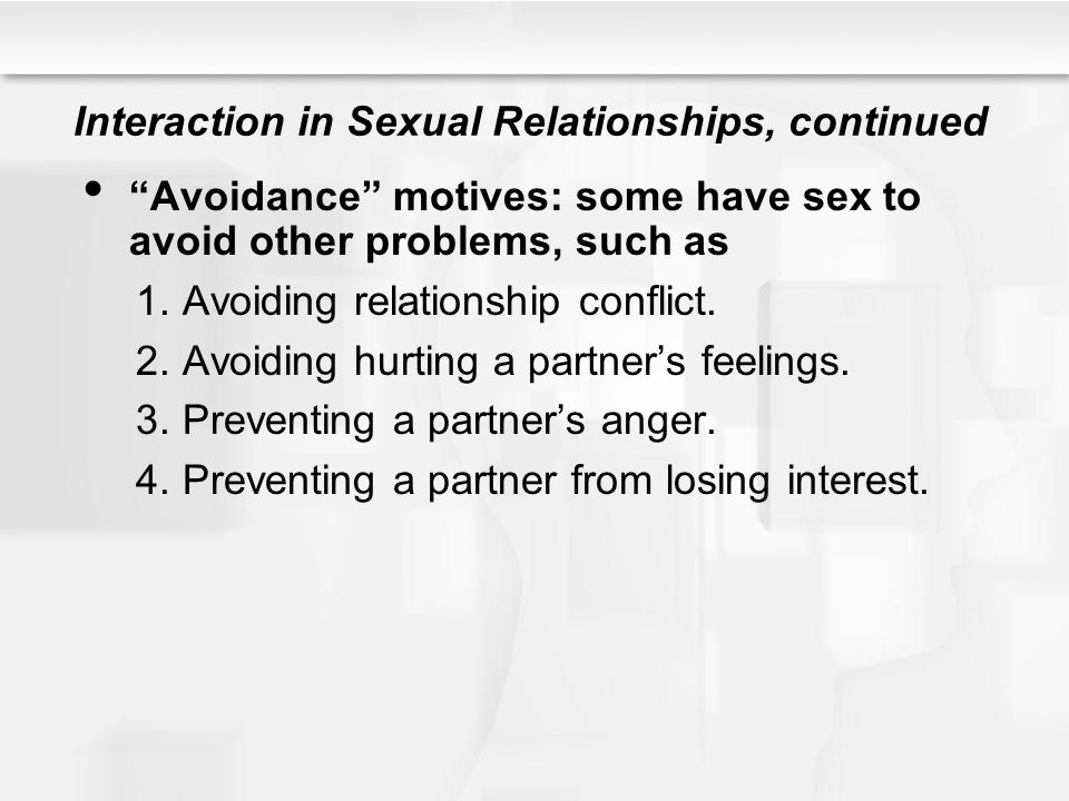 Interaction in Sexual Relationships, continued
