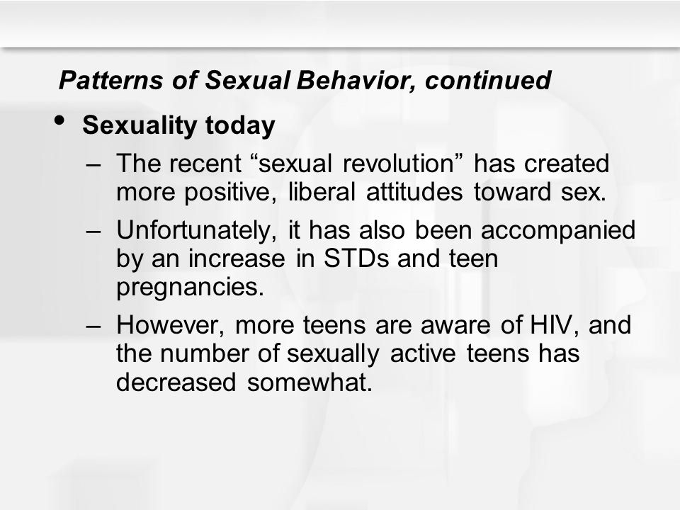 Patterns of Sexual Behavior, continued