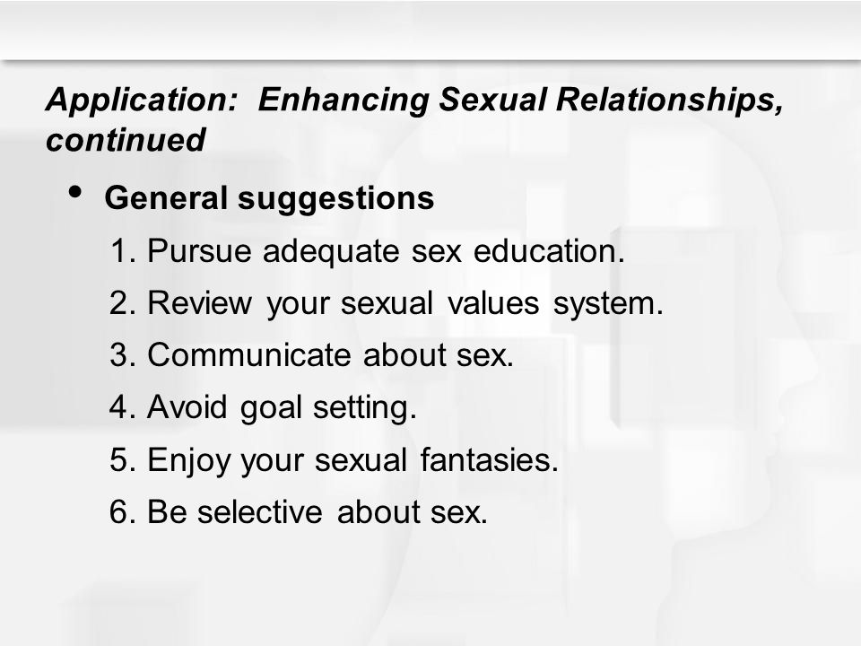 Application: Enhancing Sexual Relationships, continued