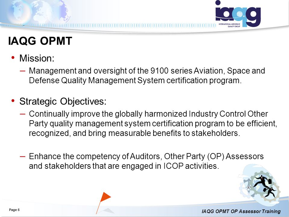 IAQG OPMT Mission: Strategic Objectives: