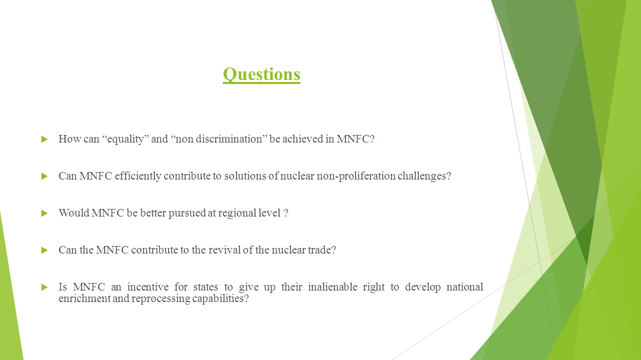 Questions How can equality and non discrimination be achieved in MNFC