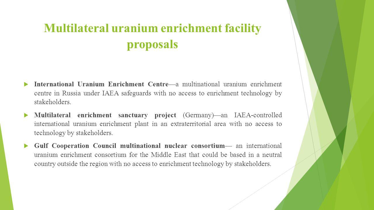 Multilateral uranium enrichment facility proposals