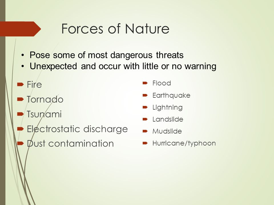 Forces of Nature Pose some of most dangerous threats