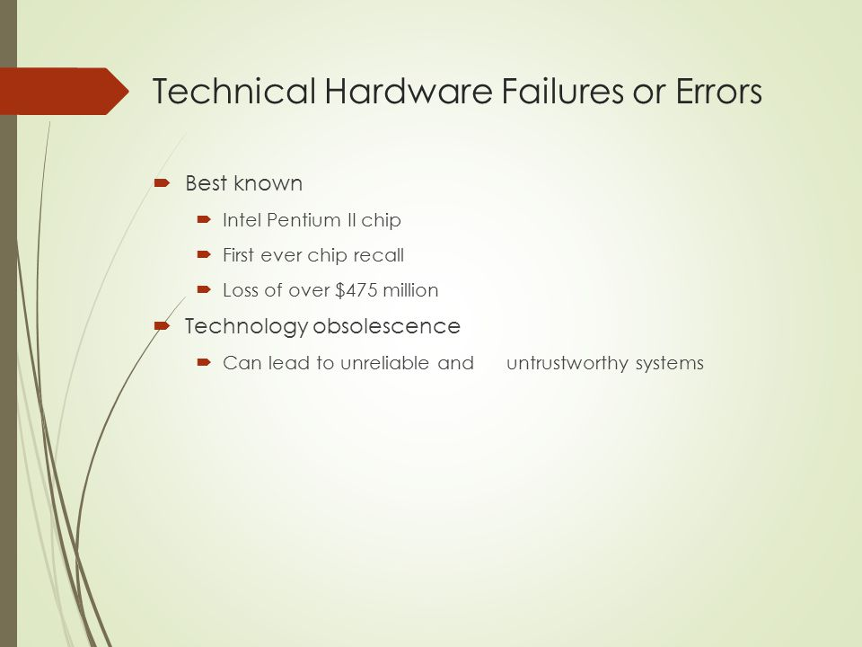 Technical Hardware Failures or Errors
