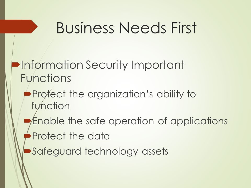 Business Needs First Information Security Important Functions