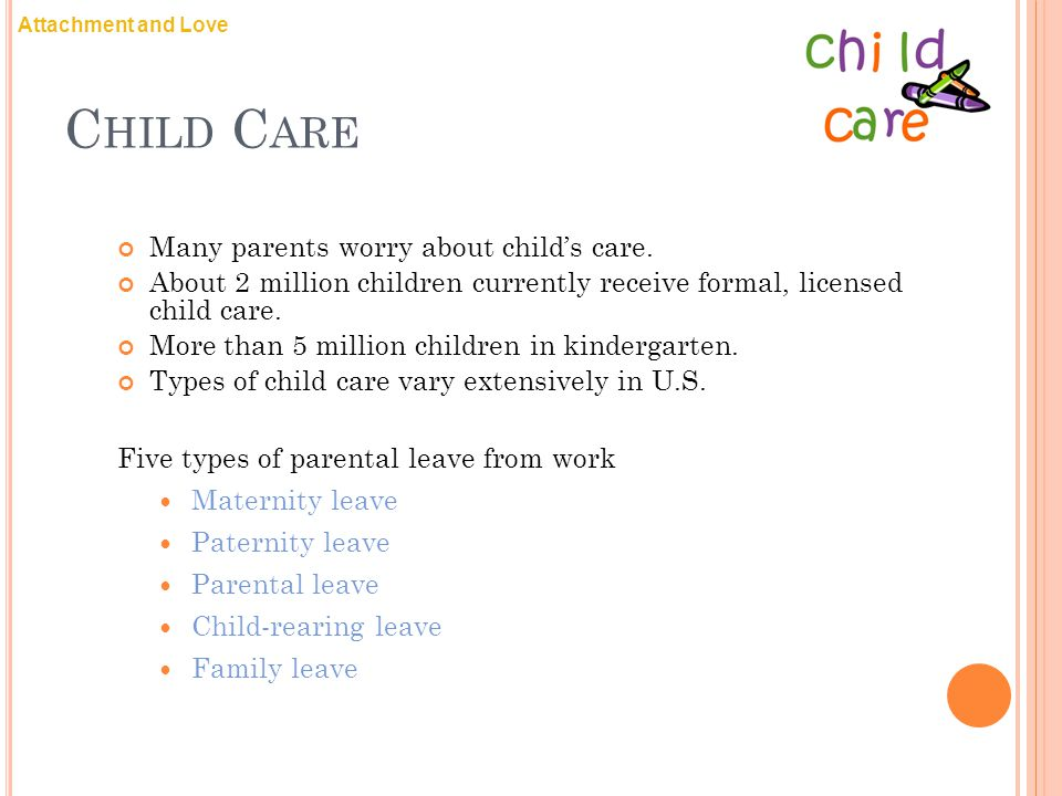 Child Care Many parents worry about child's care.