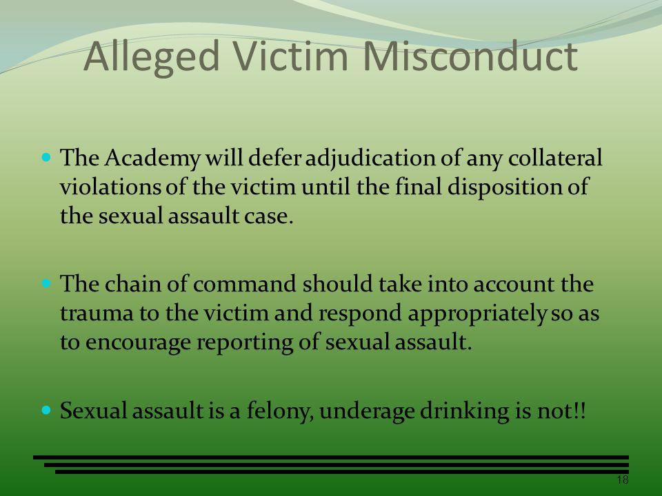 Alleged Victim Misconduct