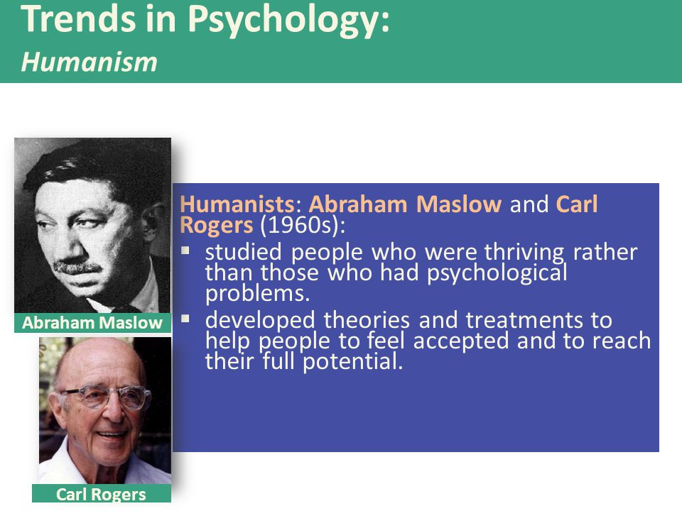 Trends in Psychology: Humanism