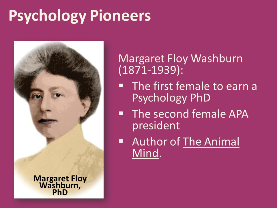 Margaret Floy Washburn, PhD