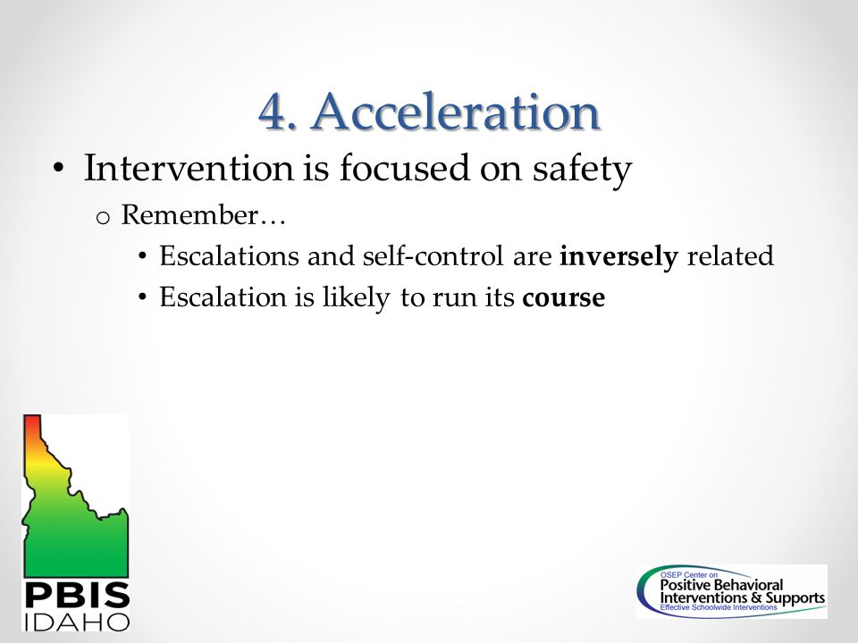 4. Acceleration Intervention is focused on safety Remember…