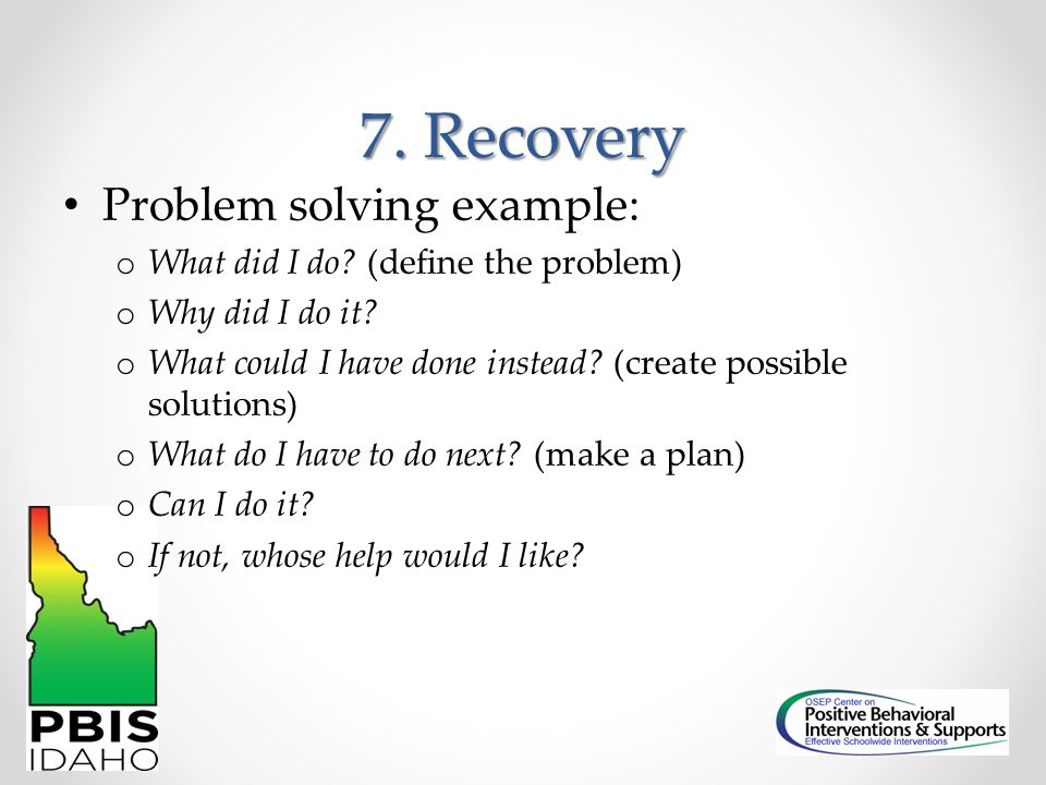 7. Recovery Problem solving example: