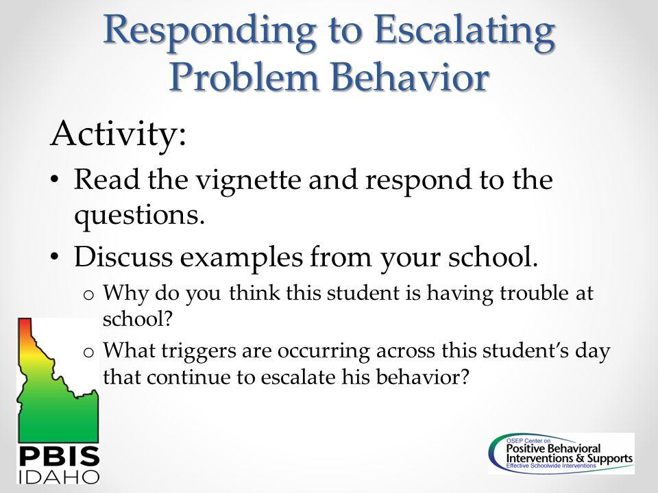 Responding to Escalating Problem Behavior