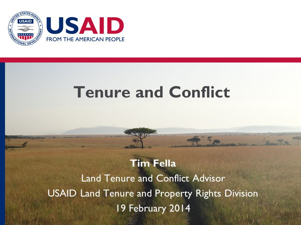 Tenure and Conflict Tim Fella Land Tenure and Conflict Advisor