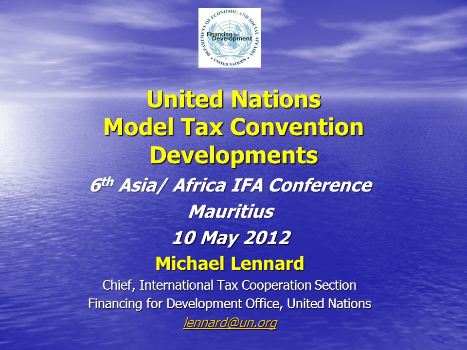 United Nations Model Tax Convention Developments