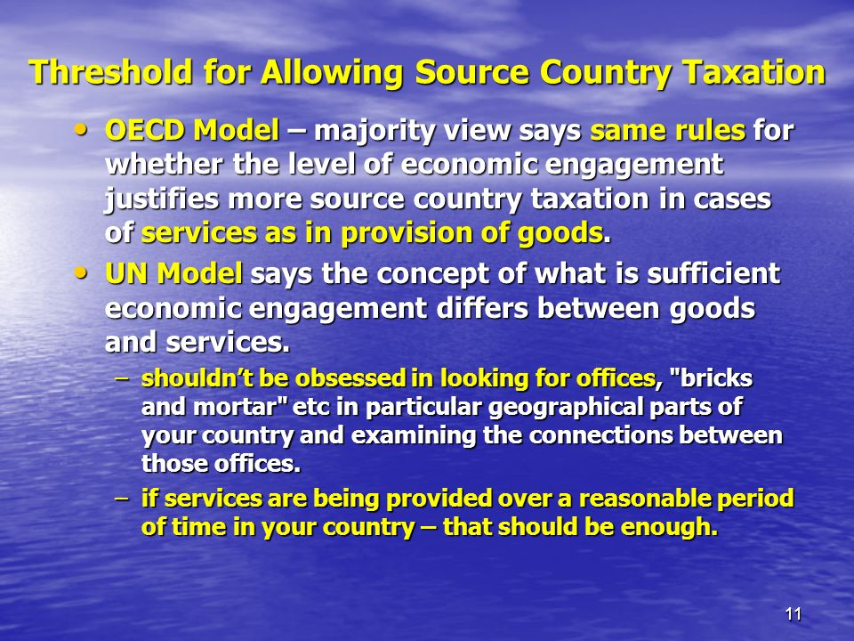 Threshold for Allowing Source Country Taxation