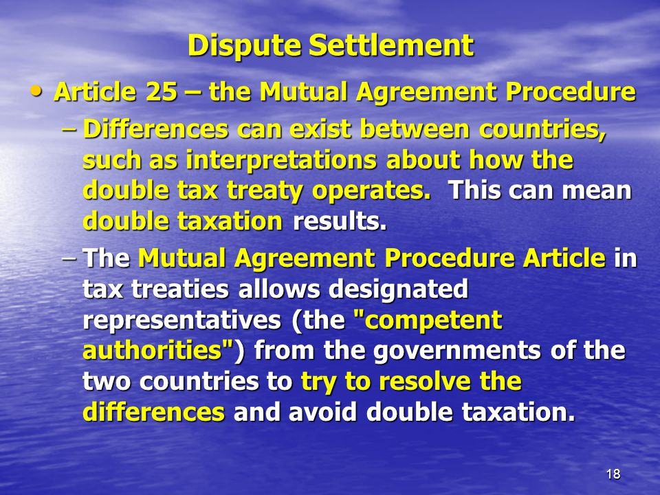 Dispute Settlement Article 25 – the Mutual Agreement Procedure