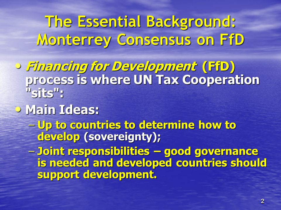 The Essential Background: Monterrey Consensus on FfD