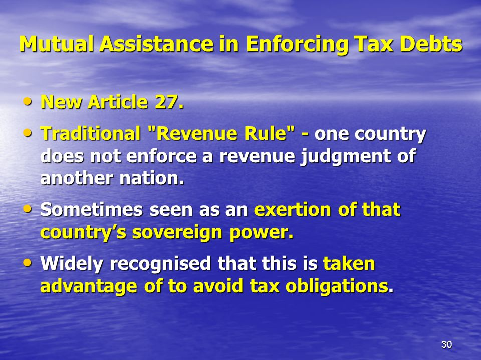 Mutual Assistance in Enforcing Tax Debts