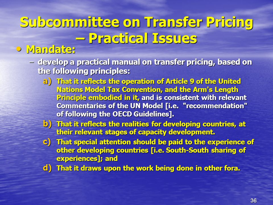 Subcommittee on Transfer Pricing – Practical Issues