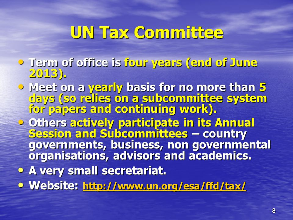 UN Tax Committee Term of office is four years (end of June 2013).