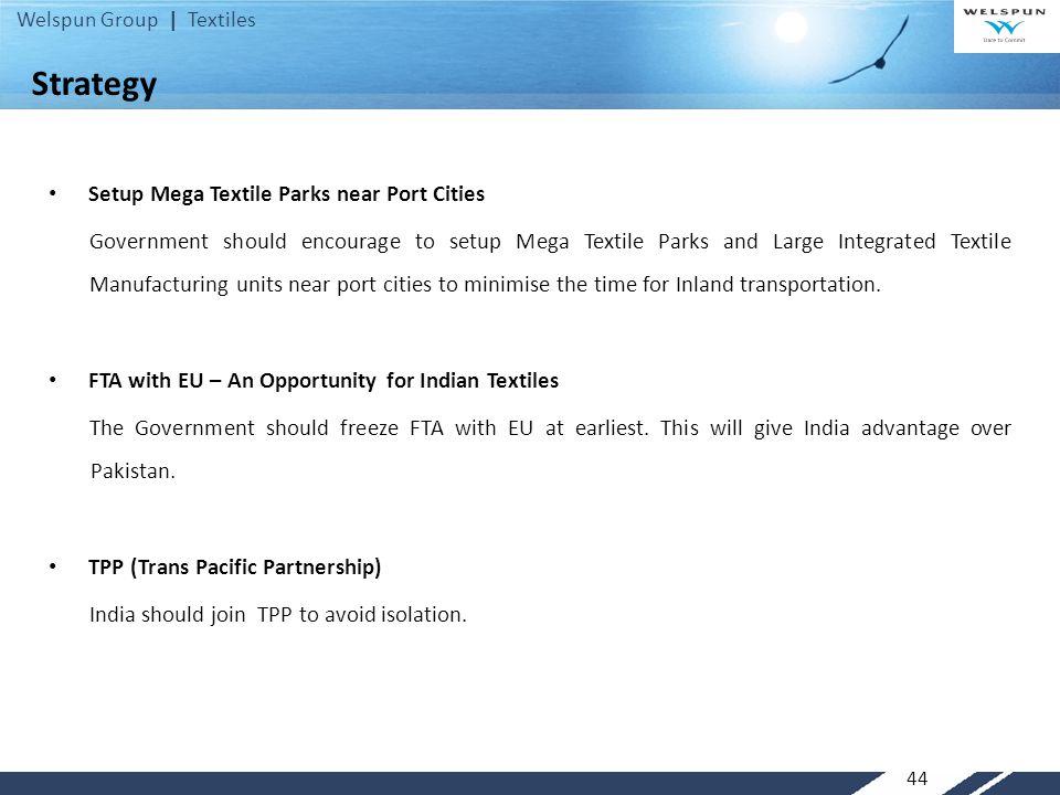 Strategy Setup Mega Textile Parks near Port Cities