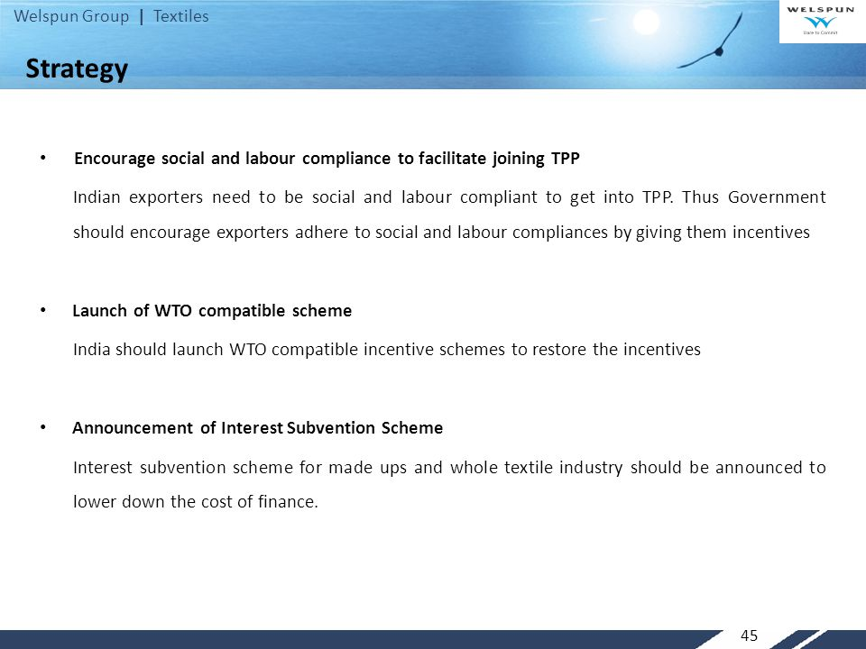 Strategy Encourage social and labour compliance to facilitate joining TPP.