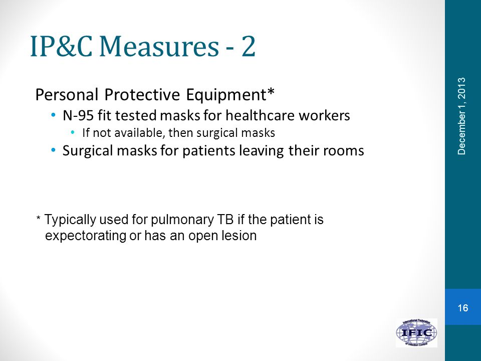 IP&C Measures - 2 Personal Protective Equipment*