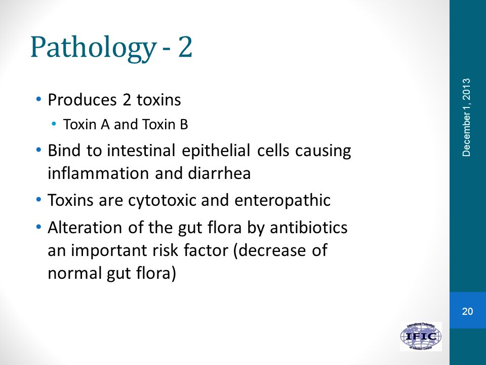 Pathology - 2 Produces 2 toxins