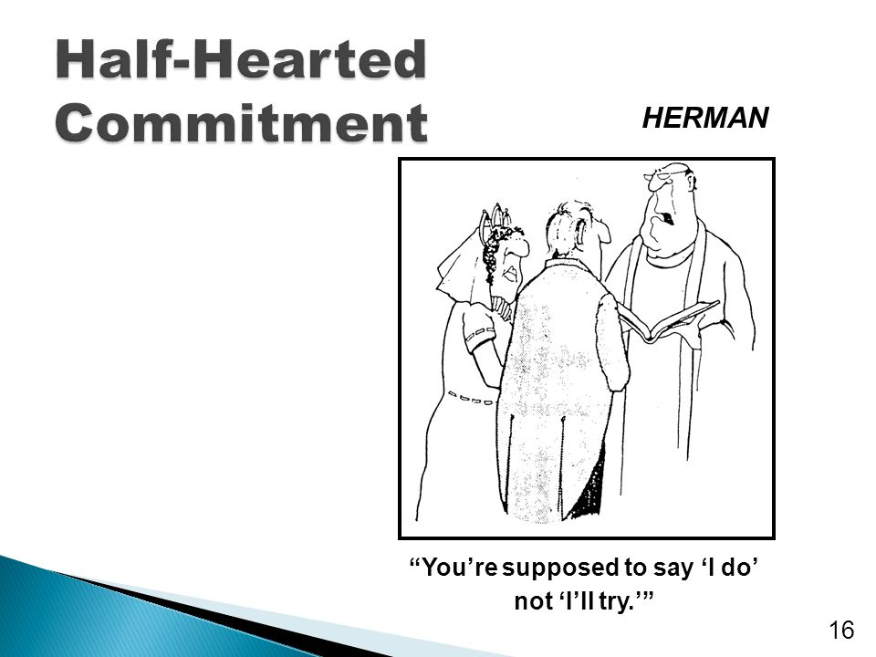 Half-Hearted Commitment