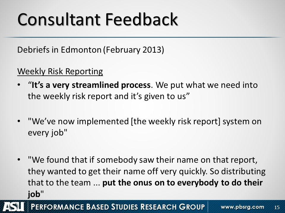 Consultant Feedback Debriefs in Edmonton (February 2013)