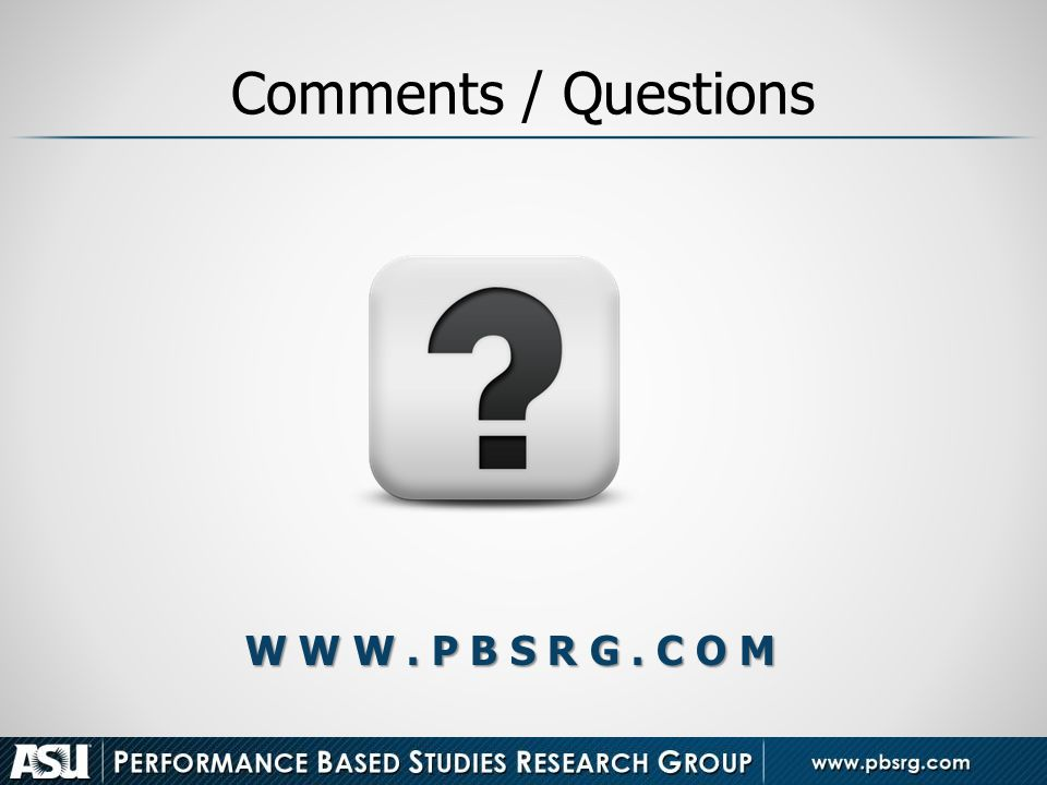 Comments / Questions W W W . P B S R G . C O M